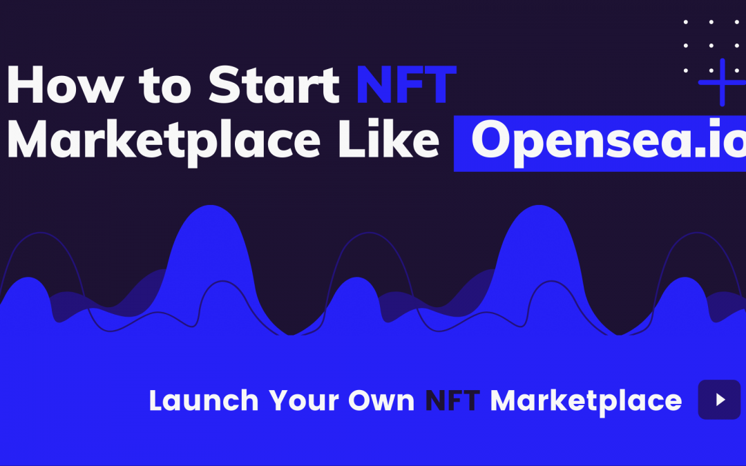 Popular Marketplace Where You Can Get NFT